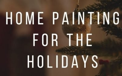 Home Painting for the Holidays